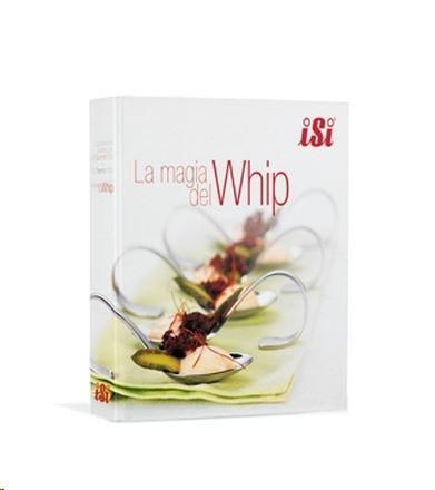 RECETARIO ESPUMAS LA MAGIA DEL WHIP